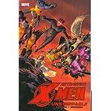 Astonishing X-Men - Volume 4: Unstoppablepar Joss Whedon