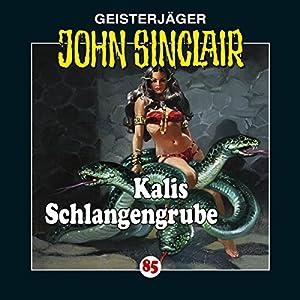 Kalis Schlangengrube (John Sinclair 85) Hörspiel