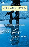 All That You Are (0373774036) by Holm, Stef Ann