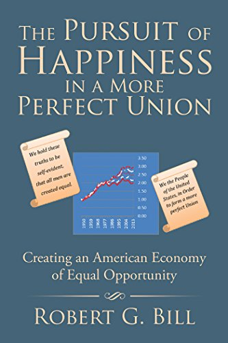 the-pursuit-of-happiness-in-a-more-perfect-union-creating-an-american-economy-of-equal-opportunity-e