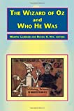 The Wizard of Oz and Who He Was by L. F. Baum (1994-12-31)