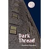 Dark Threadby Pauline Chandler