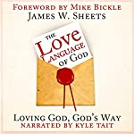 The Love Language of God | James W. Sheets