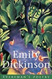 Emily Dickinson (Everymans Poetry)