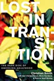 img - for Christian Smith: Lost in Transition : The Dark Side of Emerging Adulthood (Hardcover); 2011 Edition book / textbook / text book