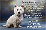 Westie West Highland white terrier pet loss bereavement Fridge Magnet Gift - You left Paw Prints on my Heart