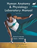 Human Anatomy & Physiology Lab Manual: Cat Version with PhysioEx 8.0, 10th Edition