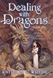 Dealing With Dragons (Turtleback School & Library Binding Edition) (Enchanted Forest Chronicles) (061356300X) by Patricia C. Wrede