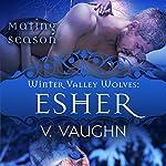 Esher: Winter Valley Wolves #7 | V. Vaughn, Mating Season