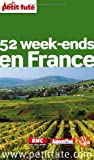 Petit Futé 52 week-ends en France