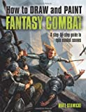 How to Draw and Paint Fantasy Combat