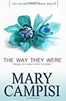 The Way They Were: Volume 2 (That Second Chance)