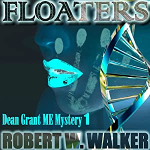 Floaters: Dean Grant Series, Book 1 | [Robert W. Walker]