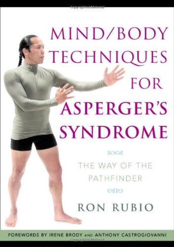 Mind/Body Techniques for Asperger's Syndrome: The Way of the Pathfinder PDF