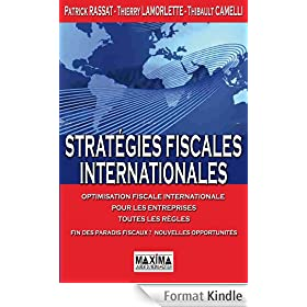 Strat�gies fiscales internationales: Optimisation fiscale internationale pour les entreprises