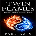 Twin Flames | Paul Kain
