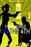 Fireworks on the 4th: (A Private Investigator Series of Crime, Action, and Suspense) (A McSwain & Beck Thriller Book 2)
