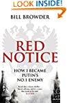 Red Notice: How I Became Putin's No....
