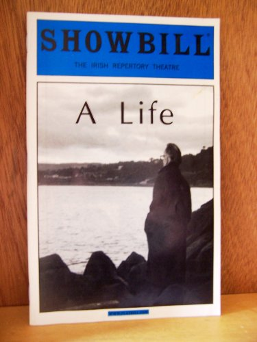 SHOWBILL: A Life - The Irish Repertory Theatre, NYC Showbill Magazine