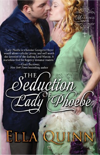 The Seduction of Lady Phoebe (The Marriage Game) by Ella Quinn