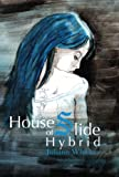 img - for House of Slide Hybrid book / textbook / text book