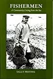 img - for Fishermen: A Community Living from the Sea by Sally Festing (1999-04-06) book / textbook / text book