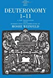 Deuteronomy 1-11: A New Translation with Introduction and Commentary (The Anchor Yale Bible Commentaries)