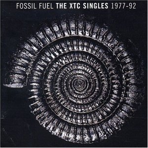 Xtc - Fossil Fuel: The Xtc Singles Collection 1977-1992 [Disc 1] - Zortam Music