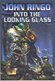 Into the Looking Glass (0743498801) by Ringo, John