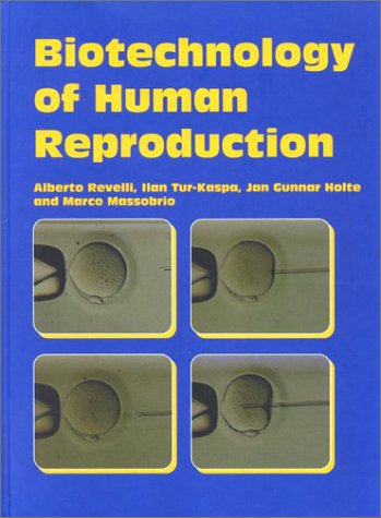 Biotechnology of Human Reproduction
