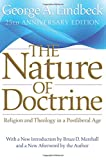 img - for The Nature of Doctrine: Religion and Theology in a Postliberal Age, 25th Anniversary Edition book / textbook / text book