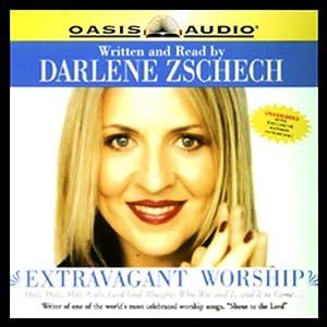 Extravagant Worship Audiobook