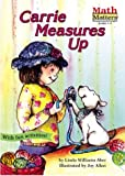 img - for Carrie Measures Up (Math Matters (Kane Press Paperback)) book / textbook / text book