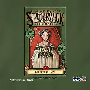 Der eiserne Baum (Die Spiderwick Geheimnisse 4) Hörbuch