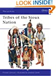 The Tribes of the Sioux Nation (Men-a...
