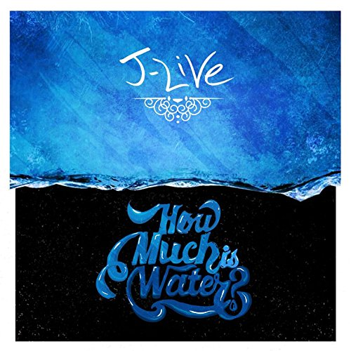 J-Live-How Much Is Water-CD-FLAC-2015-Mrflac Download
