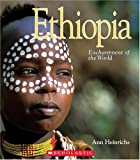 Ethiopia (Enchantment of the World, Second) (0516236806) by Heinrichs, Ann
