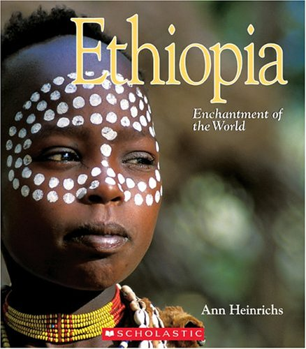 Ethiopia: Enchantment of the World