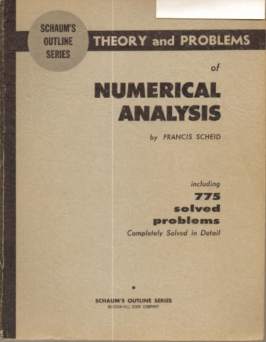 Schaum's outline of theory and problems of numerical analysis: [including 775 solved problems]