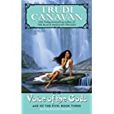Voice of the Gods: Age of the Five Trilogy Book 3par Trudi Canavan