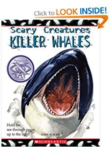 Killer Whales (Scary Creatures) John Malam and David Salariya