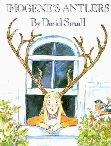 Imogene's Antlers, David Small