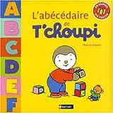 echange, troc Thierry Courtin - L'abécédaire de T'choupi