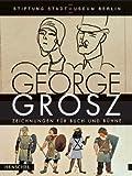 Image de George Grosz, Zeichnungen für Buch und Bühne
