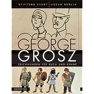 George Grosz, Zeichnungen für Buch und Bühne