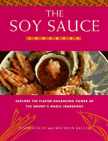 The Soy Sauce Cookbook (Soy Sauce Book compare prices)