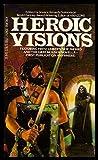 Heroic Visions (0441328210) by Robert Silverberg