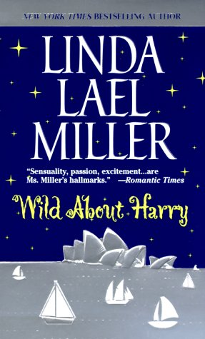 Wild About Harry, Miller, Linda Lael