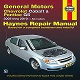 General Motors Chevrolet Cobalt & Pontiac G5: 2005 thru 2009 All Models (Haynes Repair Manual)