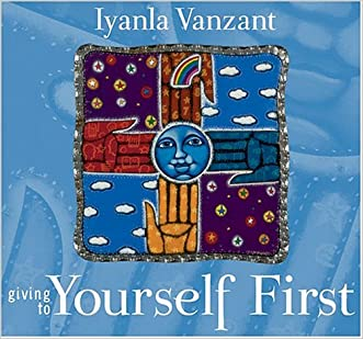 Giving to Yourself First (Inner Vision (Sounds True))